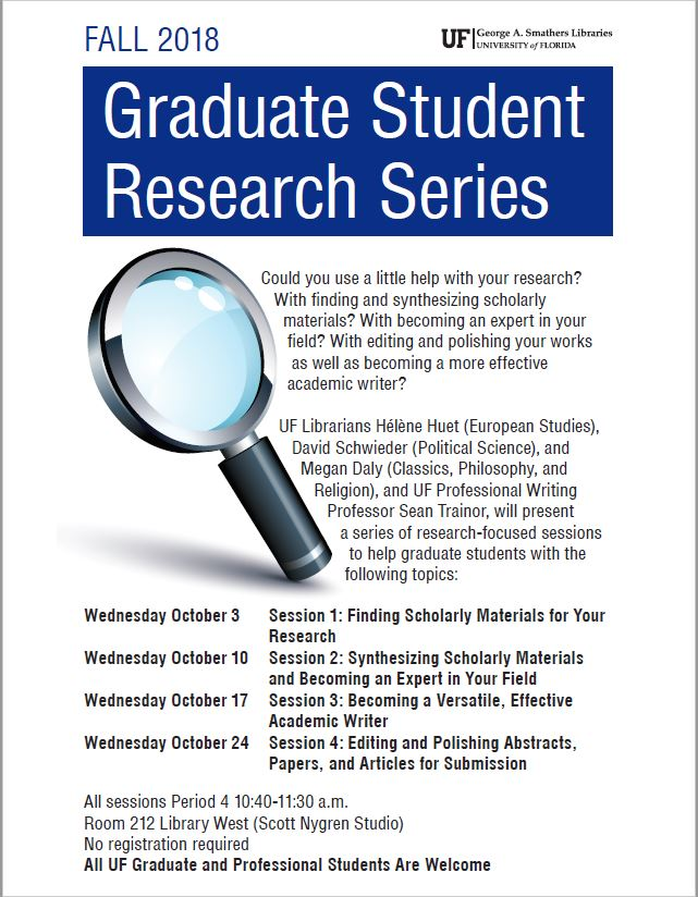 Image of the poster for the Graduate STudent Research Series for Fall 2018