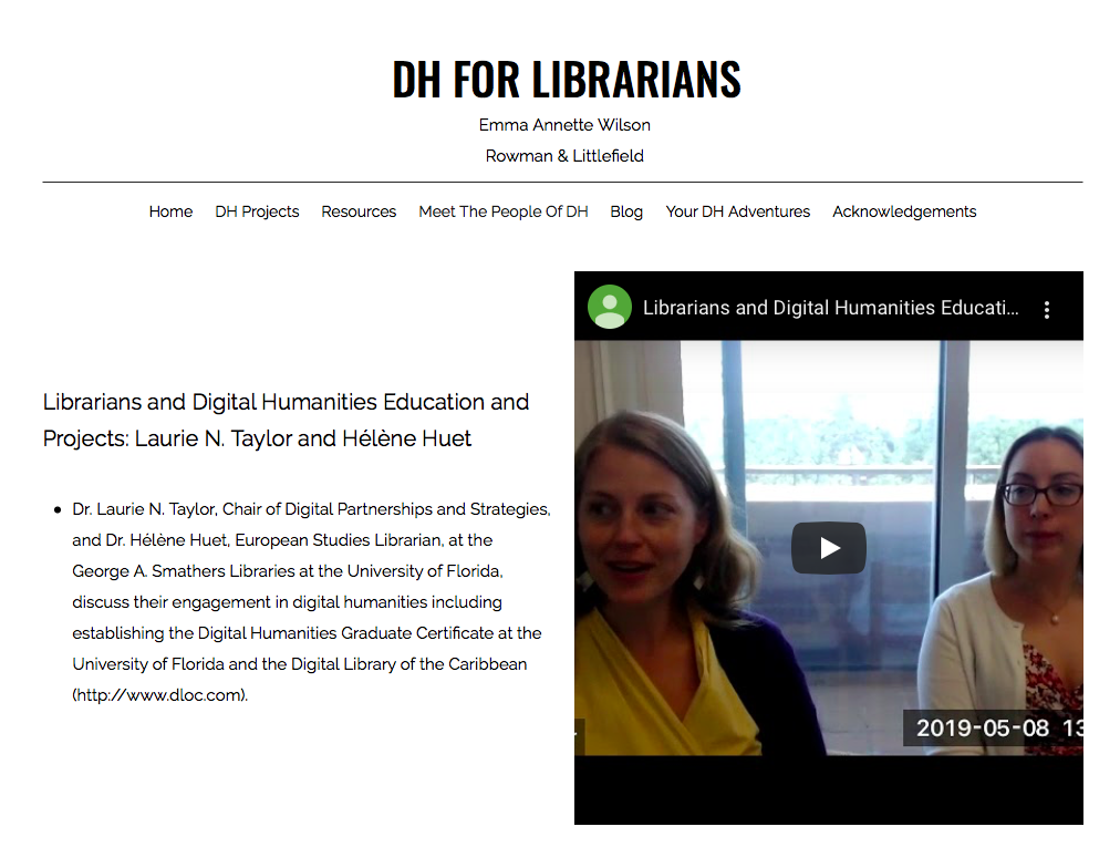 Capture of the DH for Librarians website describing the video Laurie and I did for the project.